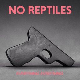 No Reptiles