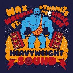 Heavyweight Sound (North Base Remix) (feat. Ms. Dynamite & Singer Blue)