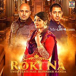 Roki Na (feat. Rupinder Handa)