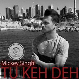 Tu Keh Deh (feat. Steel Banglez & VALENTYN)