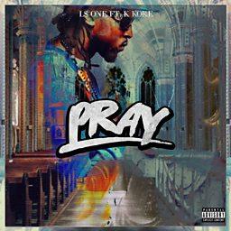 Pray (feat. K Koke)