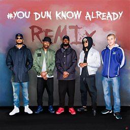 You Dun Know Already (Remix) (feat. Megaman, Frisco & Devlin)
