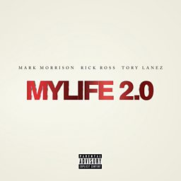 MYLIFE 2.0 (feat. Rick Ross & Tory Lanez)