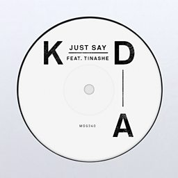 Just Say (feat. Tinashe)