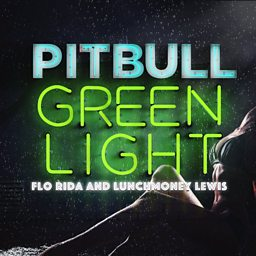 Greenlight (feat. Flo Rida)