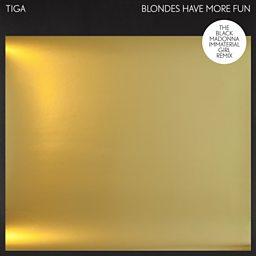 Blondes Have More Fun (The Black Madonna Immaterial Girl Remix)