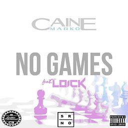 No Games (feat. Loick)
