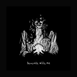 Beneath With Me (feat. Skylar Grey)
