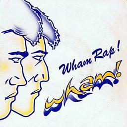Wham Rap! (Enjoy What You Do)