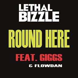 Round Here (feat. Giggs & Flowdan)
