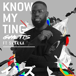 Know My Ting (feat. Shakka)