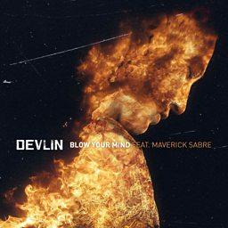 Blow Your Mind (feat. Maverick Sabre)