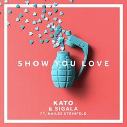 Show You Love (feat. Hailee Steinfeld)
