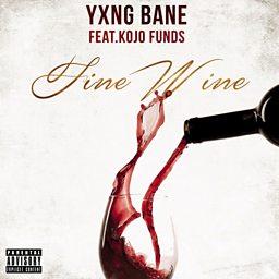 Fine Wine (feat. Kojo Funds)