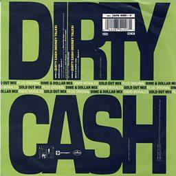 Dirty Cash (Money Talks) (Dime And Dollar Mix)
