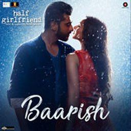 Baarish (Half Girlfriend)