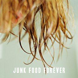 Junk Food Forever