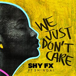 We Just Don't Care (feat. Shingai Shoniwa)
