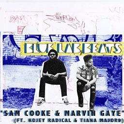 Sam Cooke & Marvin Gaye (feat. Kojey Radical & TianaMajor9)