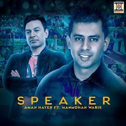 Speaker (feat. Manmohan Waris)