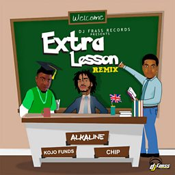 Extra Lesson (Remix) (feat. Chip & Kojo Funds)