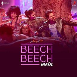 Beech Beech Mein (Jab Harry Met Sejal)