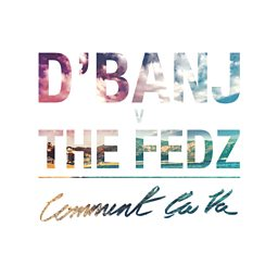 Comment Ça Va (feat. The Fedz)
