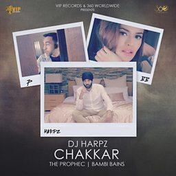 Chakkar (feat. PropheC & Bambi Bains)
