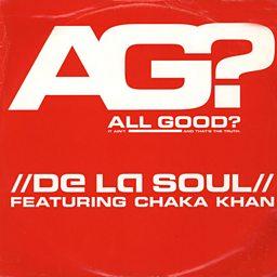 All Good? (feat. Chaka Khan)