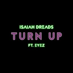 Turn Up (feat. Eyez)