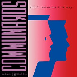 Don't Leave Me This Way (feat. Sarah Jane Morris)