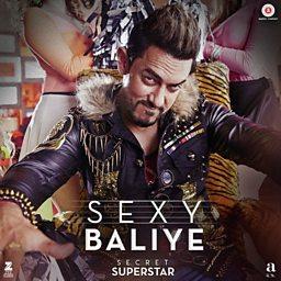 Sexy Baliye (Secret Superstar)