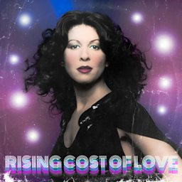 Rising Cost Of Love