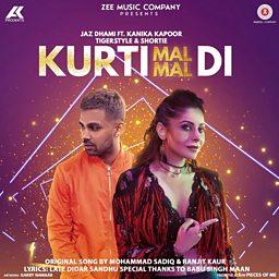 Kurti Mal Mal Di (feat. Kanika Kapoor & Shortie)