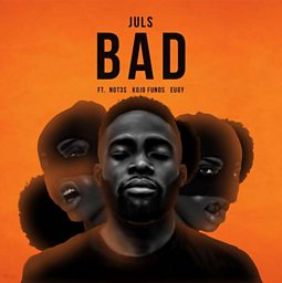 Bad (feat. Kojo Funds, Not3s & Eugy)