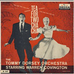 Tea For Two Cha Cha (feat. Warren Covington)