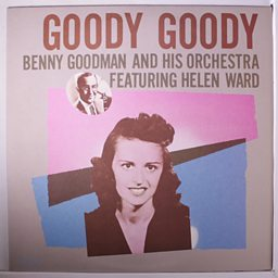 Goody Goody (feat. Helen Ward)