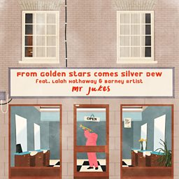 From Golden Stars Comes Silver Dew (feat. Barmey Artist & Lalah Hathaway)