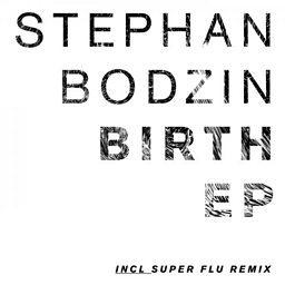 Birth (Super Flu's Early Contractions Mix)