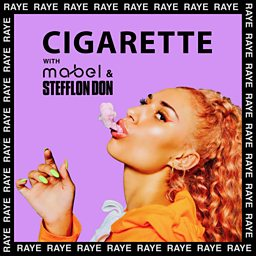 Cigarette (feat. Mabel & Stefflon Don)
