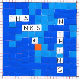 Thanks 4 Nothing
