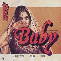 Baby (feat. Maleek Berry, RAY BLK & Kid Ink)