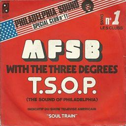 TSOP (The Sound Of Philadelphia) (feat. The Three Degrees)
