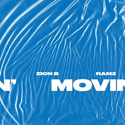 Movin' (feat. Ramz)