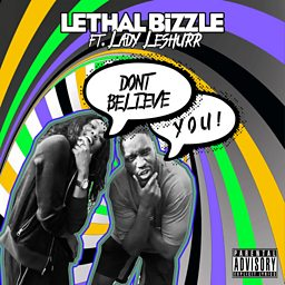 Don't Believe You (feat. Lady Leshurr)