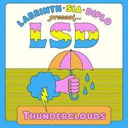 Thunderclouds (feat. Sia & Diplo)