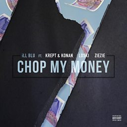 Chop My Money (feat. Krept & Konan, Loski & ZieZie)