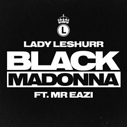 Black Madonna (feat. Mr. Eazi)