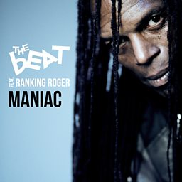 Maniac (feat. Ranking Roger)