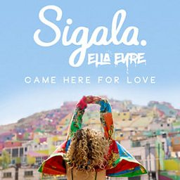 Came Here For Love (feat. Ella Eyre)